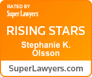 Rated by Super Lawyers Rising Star Stephanie K. Olsson